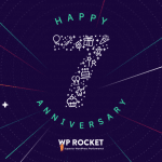 WP Rocket 7th Anniversary