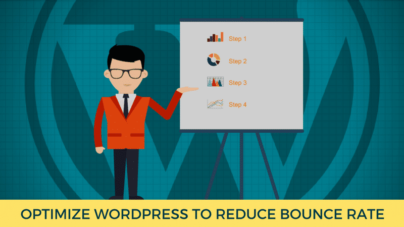 How to optimize WordPress to reduce bounce rate?