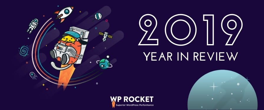 WP Rocket 2019 year in review